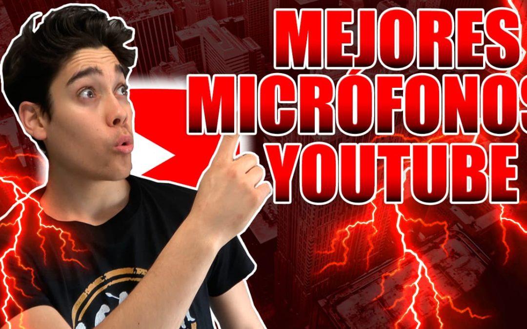 Mejores Micrófonos para Youtubers: La Guía de Compra Definitiva